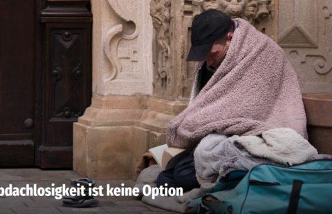 Obdachlosigkeit ist keine Option