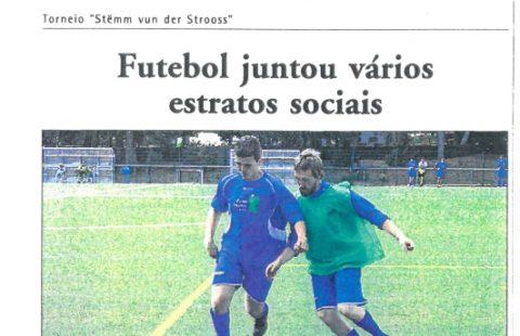 Futebol juntou vários estratos sociais