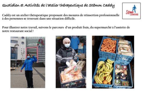 Quotidien et Activités de l'atelier thérapeutique de Stëmm Caddy